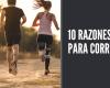 10 RAZONES PARA CORRER